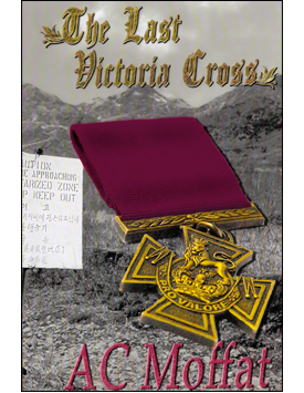 The Last Victoria Cross