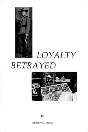 Loyalty Betrayed