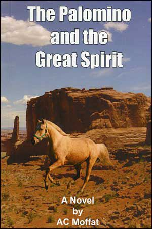 The Palomino and the Great Spirit