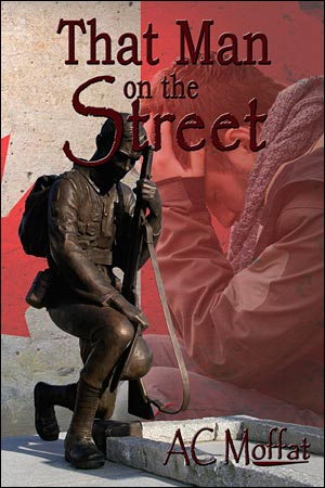 That Man on the Street by AC Moffat
